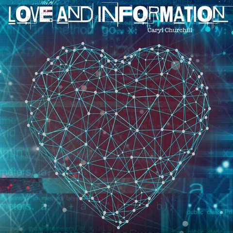Love and Information Online Show Promo