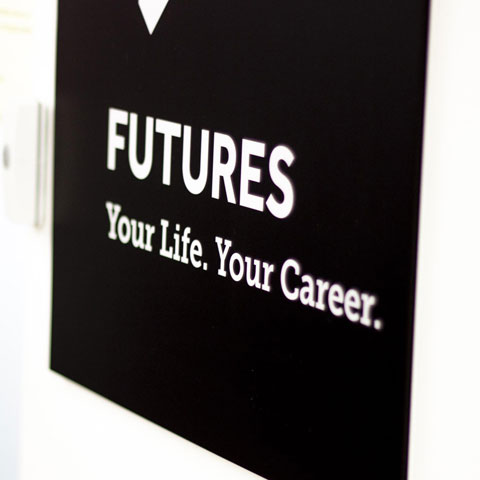 Signs reads Futures, Your Life, Your Career.